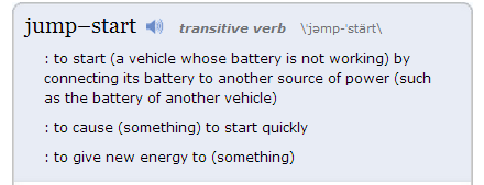 jumpstart, according to Merriam-Webster