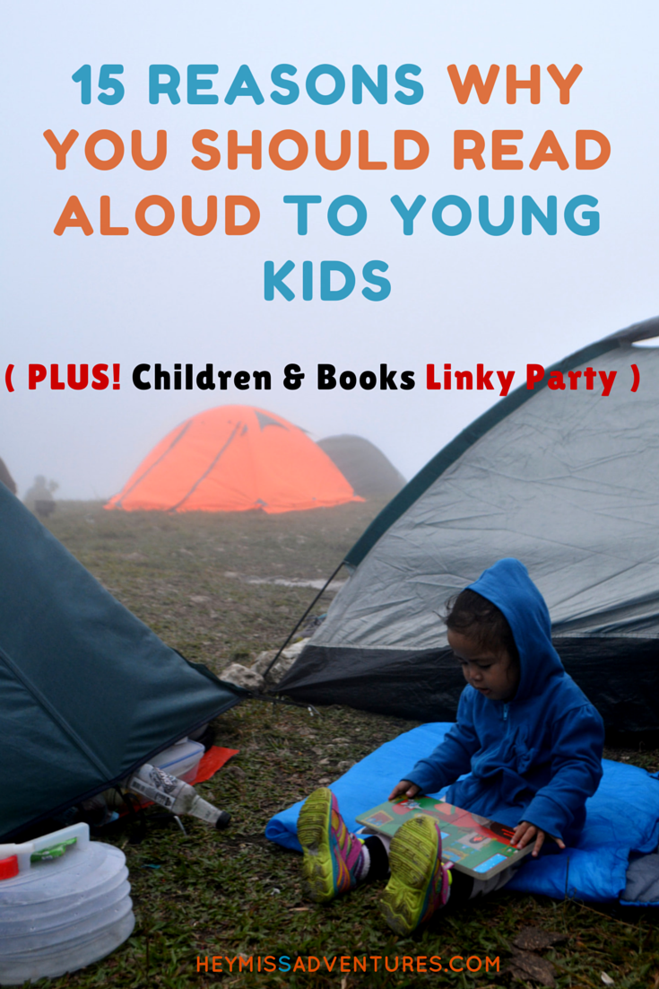 15 Reasons Why You Should Read Aloud to Young Kids | Hey, Miss Adventures!