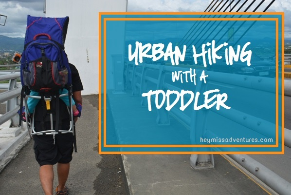 Urban Hiking With A Toddler (Under the Midday Sun)