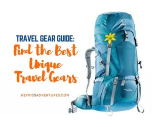 Travel Gear Guide: Find the Best Unique Travel Gears