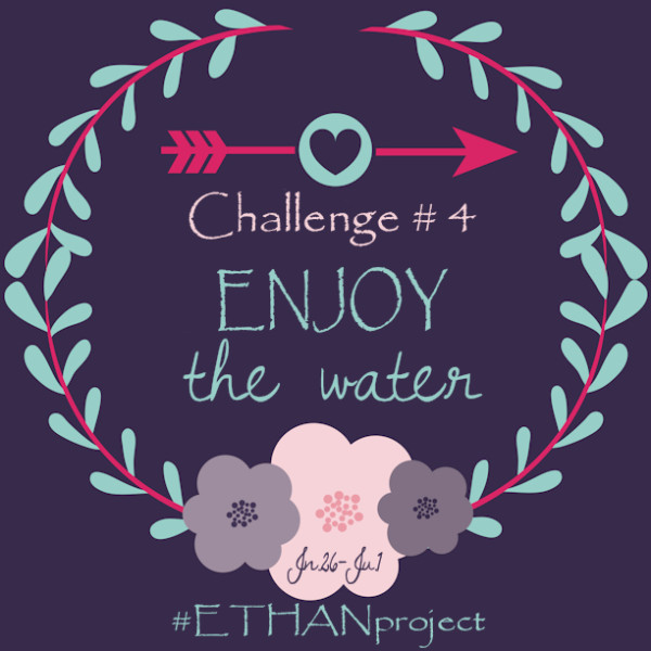 #ETHAN Project: Enjoy the Water Challenge || heymissadventures.com