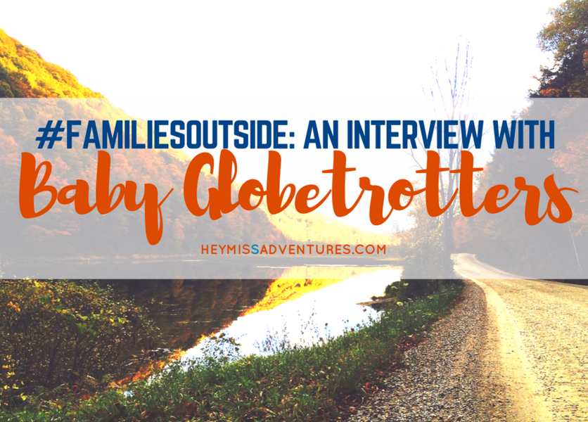 #FamiliesOutside: An Interview with Baby Globetrotters