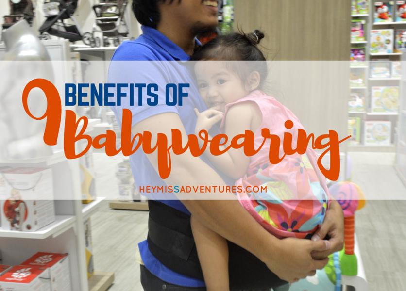 9 Benefits of Baby Wearing | Hey, Miss Adventures!