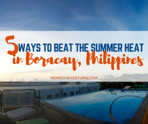 5 Ways to Beat the Summer Heat in Boracay