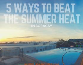 5 Ways to Beat the Summer Heat in Boracay