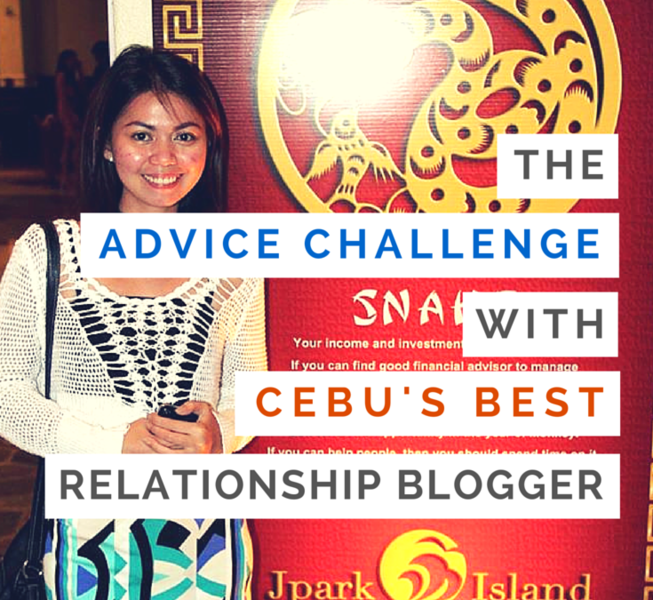 The Advice Challenge with Cebu's Best Relationship Blogger