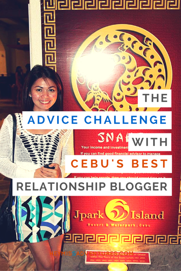 The Advice Challenge with Cebu's Top Relationship Blogger | Hey, Miss Adventures!