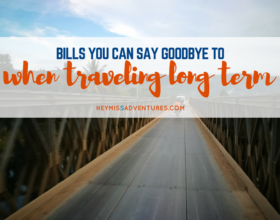 Bills You Can Say Goodbye to When Traveling Long Term