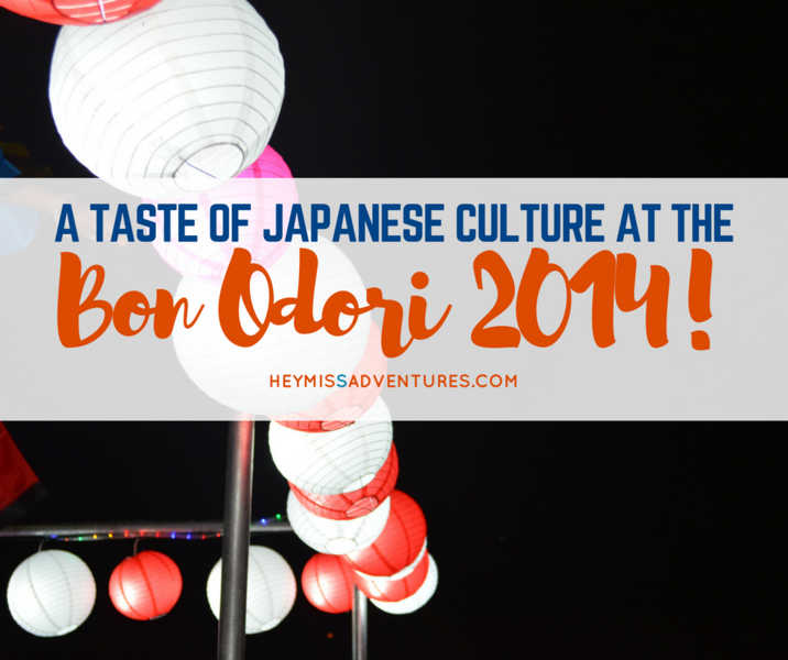A Taste of Japanese Culture at the Bon Odori Festival 2014 | Hey, Miss Adventures!