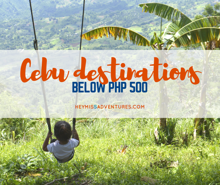 Budget Travel: Cebu Destinations Below 500PHP!