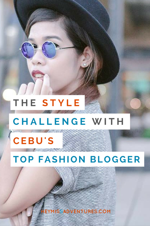 The Style Challenge with Cebu's Top Fashion Blogger