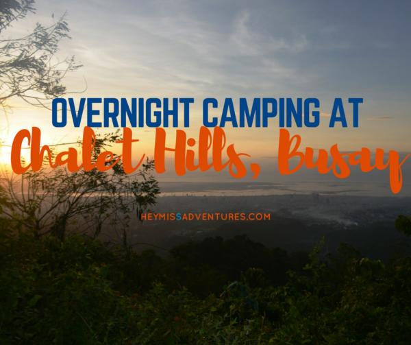 Overnight Camping at Chalet Hills, Busay | heymissadventures.com