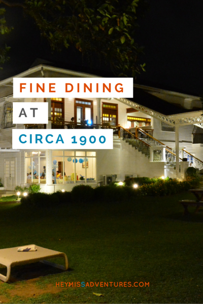 Fine Dining at Circa 1900 in Lahug Cebu | Hey, Miss Adventures!