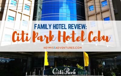 Family Hotel Review: Citi Park Hotel Cebu