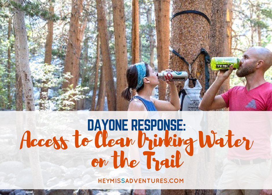 DayOne Response: Access to Clean Drinking Water on the Trail