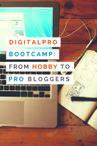 DigitalPro Bootcamp: From Hobby to Professional Bloggers   Hey, Miss Adventures!