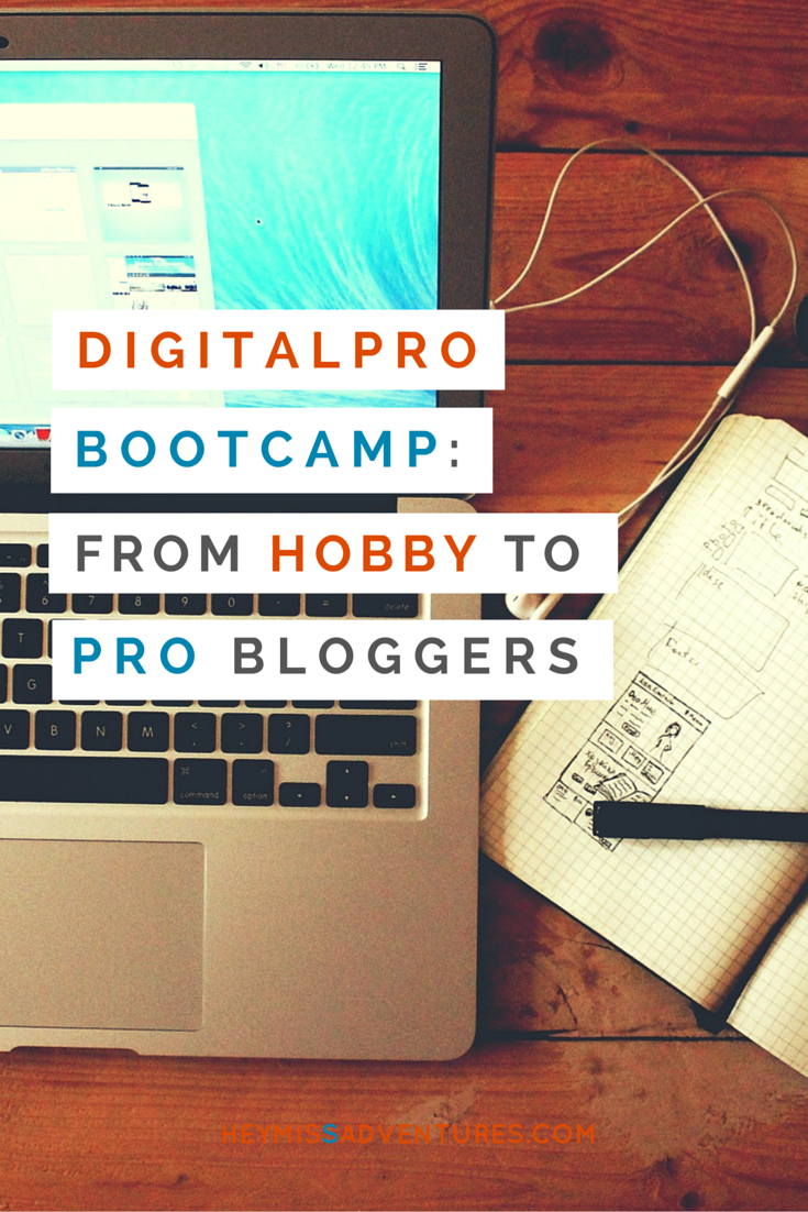 DigitalPro Bootcamp: From Hobby to Professional Bloggers