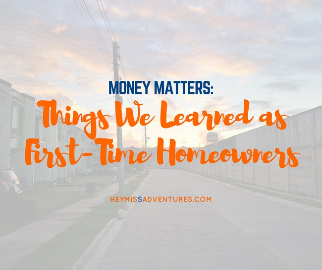 Things We Learned as A First-Time Homeowner