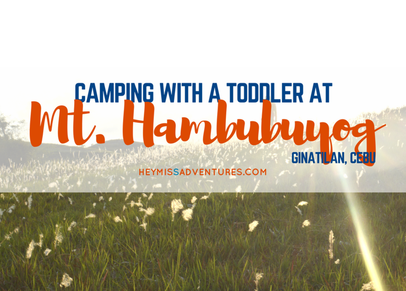 Camping With A Toddler at Mt Hambubuyog, Ginatilan