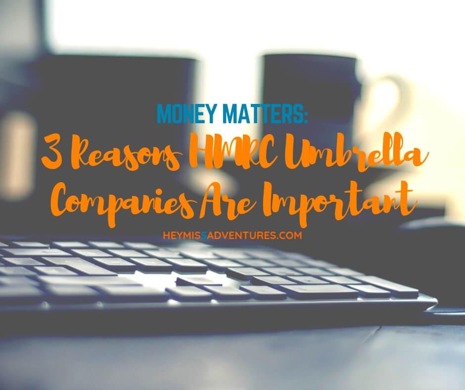3 Reasons HMRC Umbrella Companies Are Important