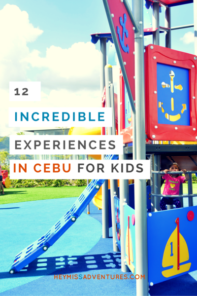 Looking for fun and unique experiences for kids to do while in Cebu? Here are some awesome suggestions. And, oh, kids-at-heart are welcomed, too! >> heymissadventures.com