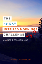 The 30-Day Inspired Mornings Challenge: Day 2