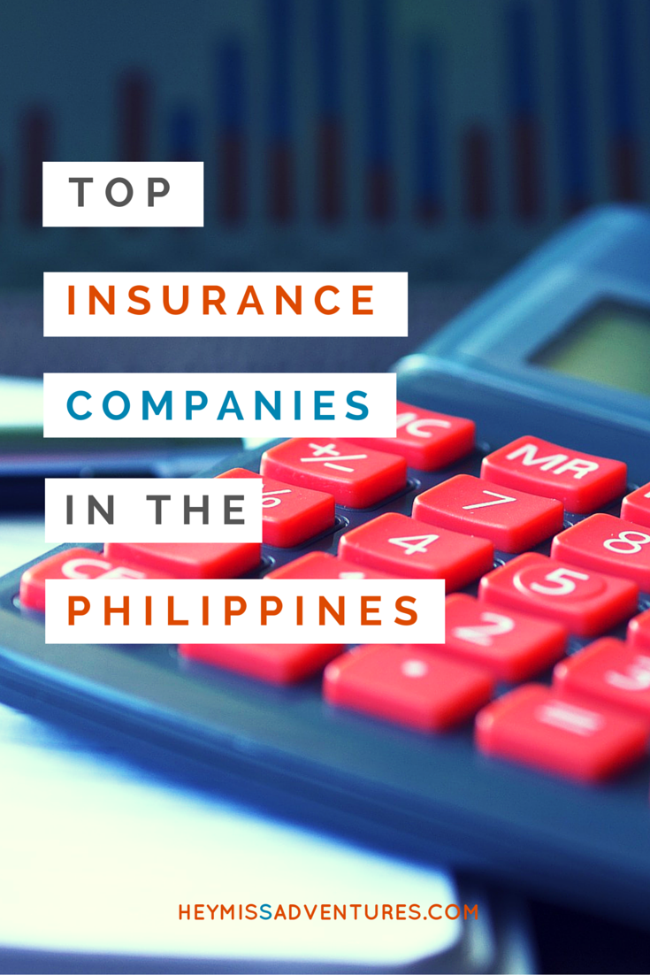 Top Insurance Companies in the Philippines that You Should Get Your Policies From