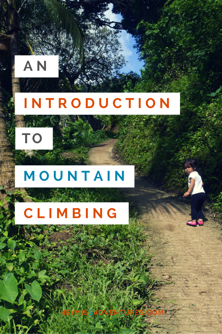 An Introduction to Mountain Climbing by Trail Adventours | Hey, Miss Adventures!