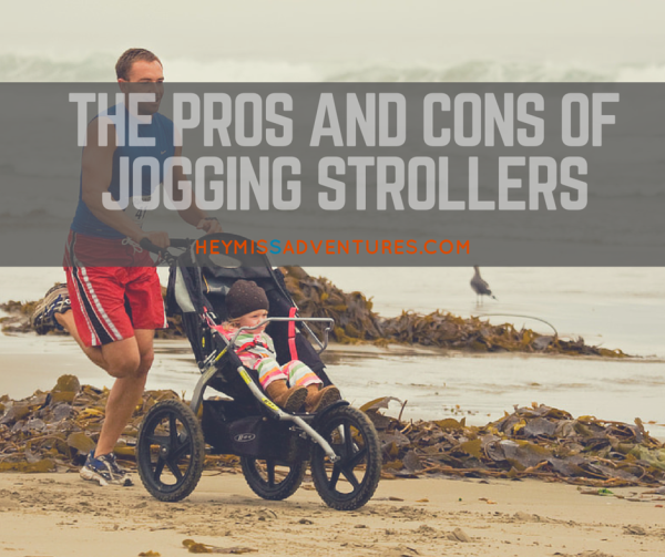 The Pros and Cons of Jogging Strollers | Hey, Miss Adventures!