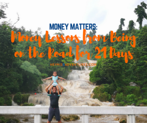 Money Lessons We Learned from Being on the Road for 21 Days