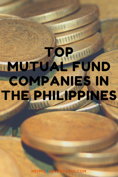 Top Mutual Fund Companies in the Philippines || heymissadventures.com