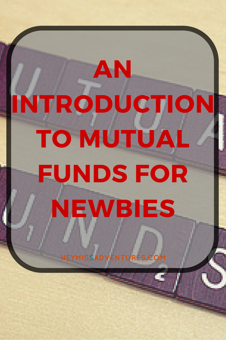 Mutual Funds: A Short Introduction to the Noobs