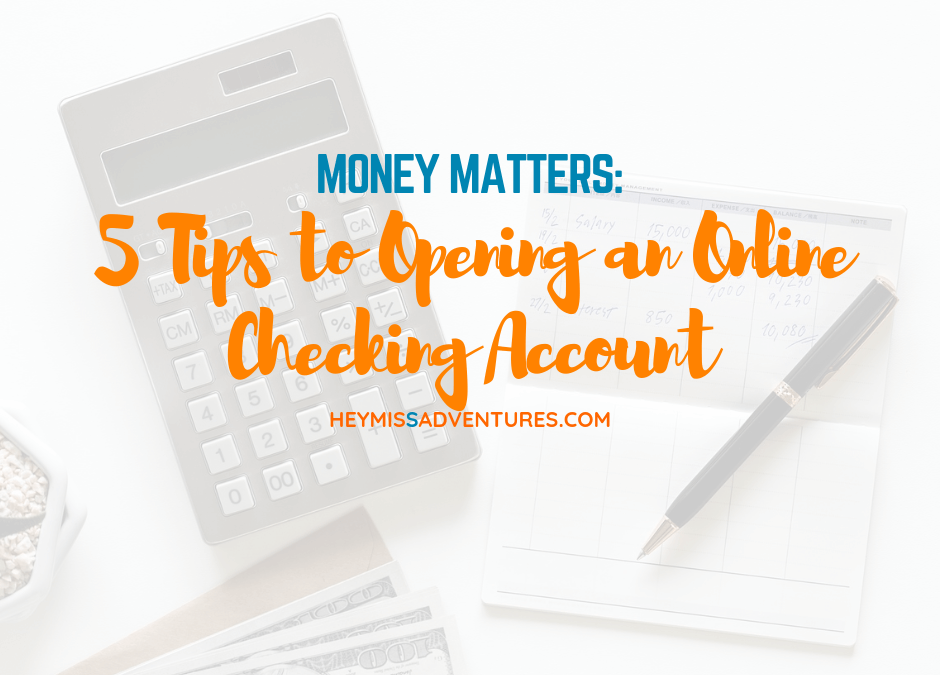 5 Tips to Opening an Online Checking Account