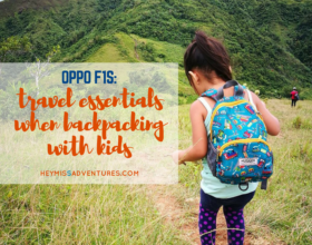 Oppo F1s: Travel Essentials When Backpacking With Kids