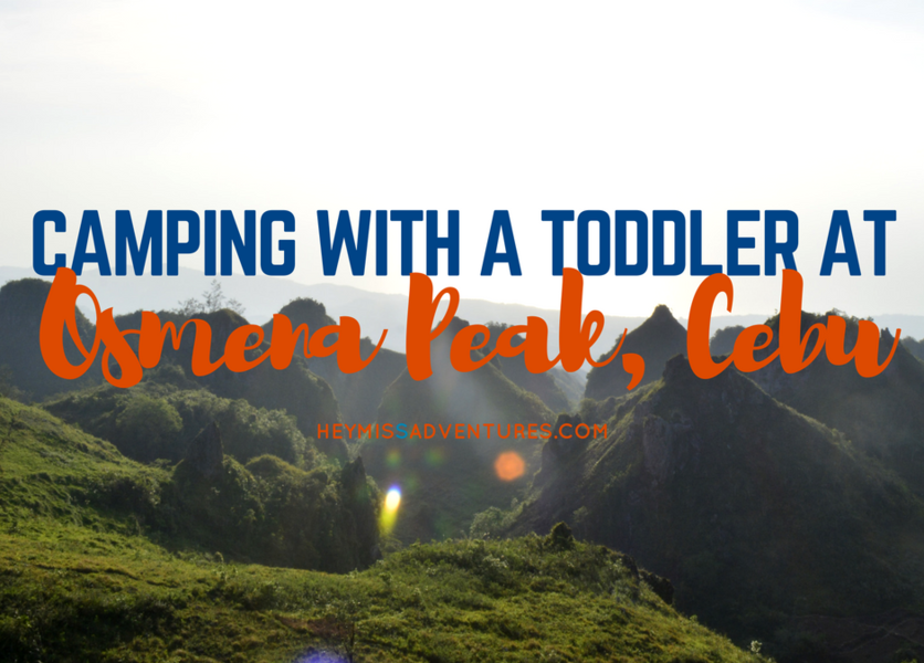Overnight Osmeña Peak Camping - With A Toddler | Hey, Miss Adventures!