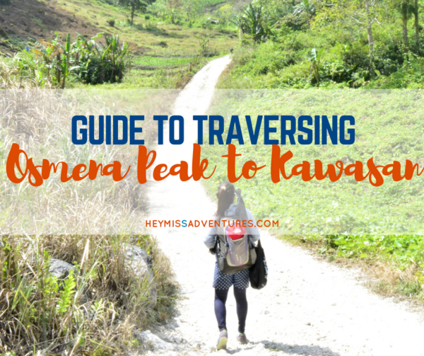 The Osmeña Peak to Kawasan Traverse || heymissadventures.com