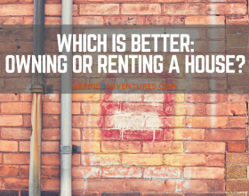 Which is Better: Owning or Renting a House?