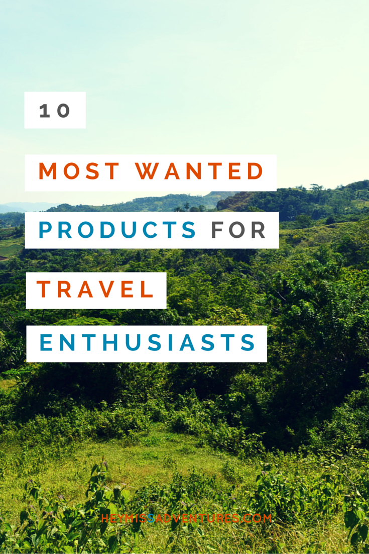 10 Most Wanted Products for Travel Enthusiasts