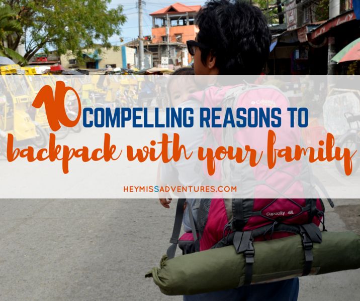 10 Reasons to Backpack with Your Family