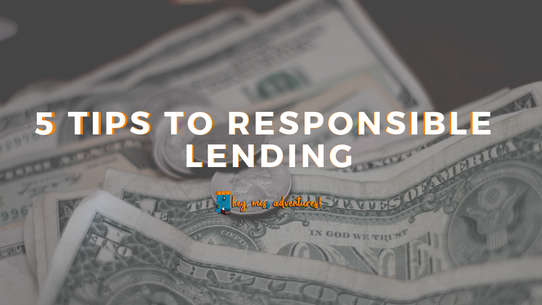 5 Tips to Responsible Lending