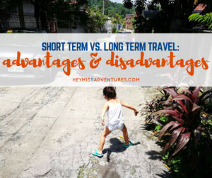 Short Term vs. Long Term Travel: Advantages and Disadvantages