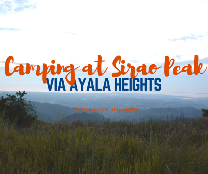 Camping at Sirao Peak via Ayala Heights | Hey, Miss Adventures!