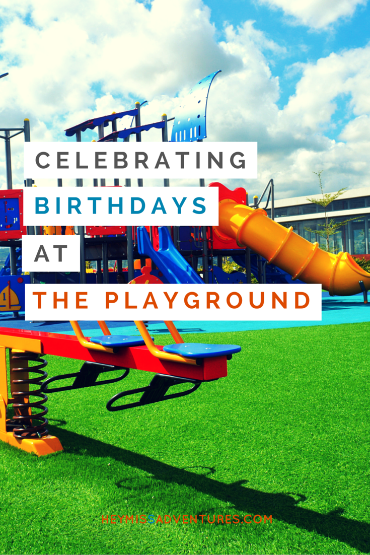 Celebrating Birthdays at The Playground