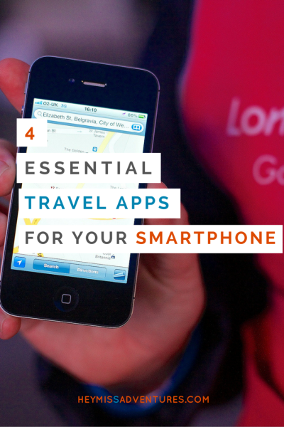 4 Essential Travel Apps for your Smartphone | Hey, Miss Adventures!