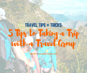5 Tips to Taking a Trip with a Travel Group