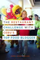 The Restaurant Challenge with Cebu's Top Food Blogger   Hey, Miss Adventures!