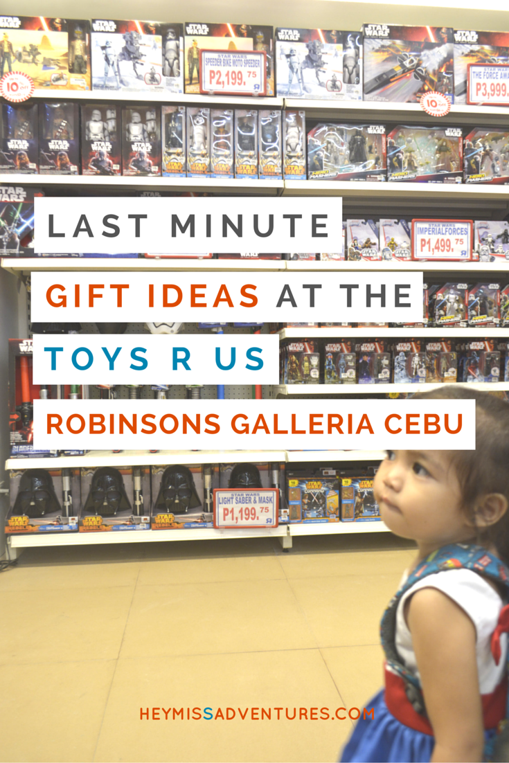 Last Minute Gift Shopping at Toys R Us Robinsons Galleria