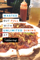 Get Wasted but Full with Unlimited Dining at Wasted Chef   Hey, Miss Adventures!